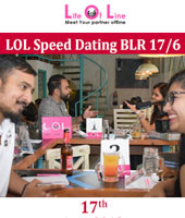 LOL Speed Dating BLR 17/6