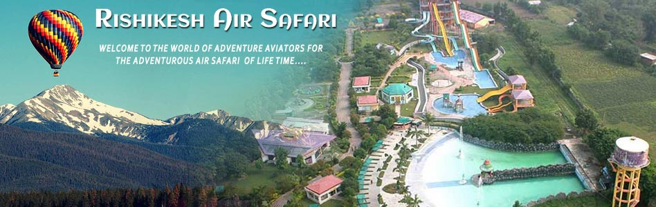 Air Safari Rishikesh
